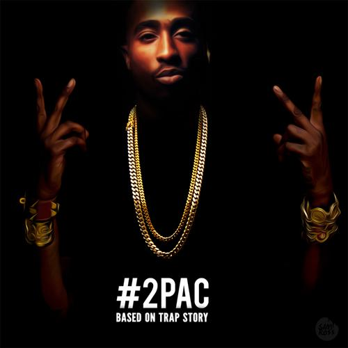 2Pac - Based On Trap Story (2013) [MULTI]