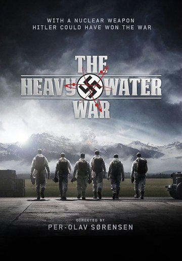The Heavy Water War – Saison 1
