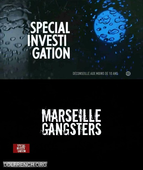 Spécial investigation - Marseille Gangsters