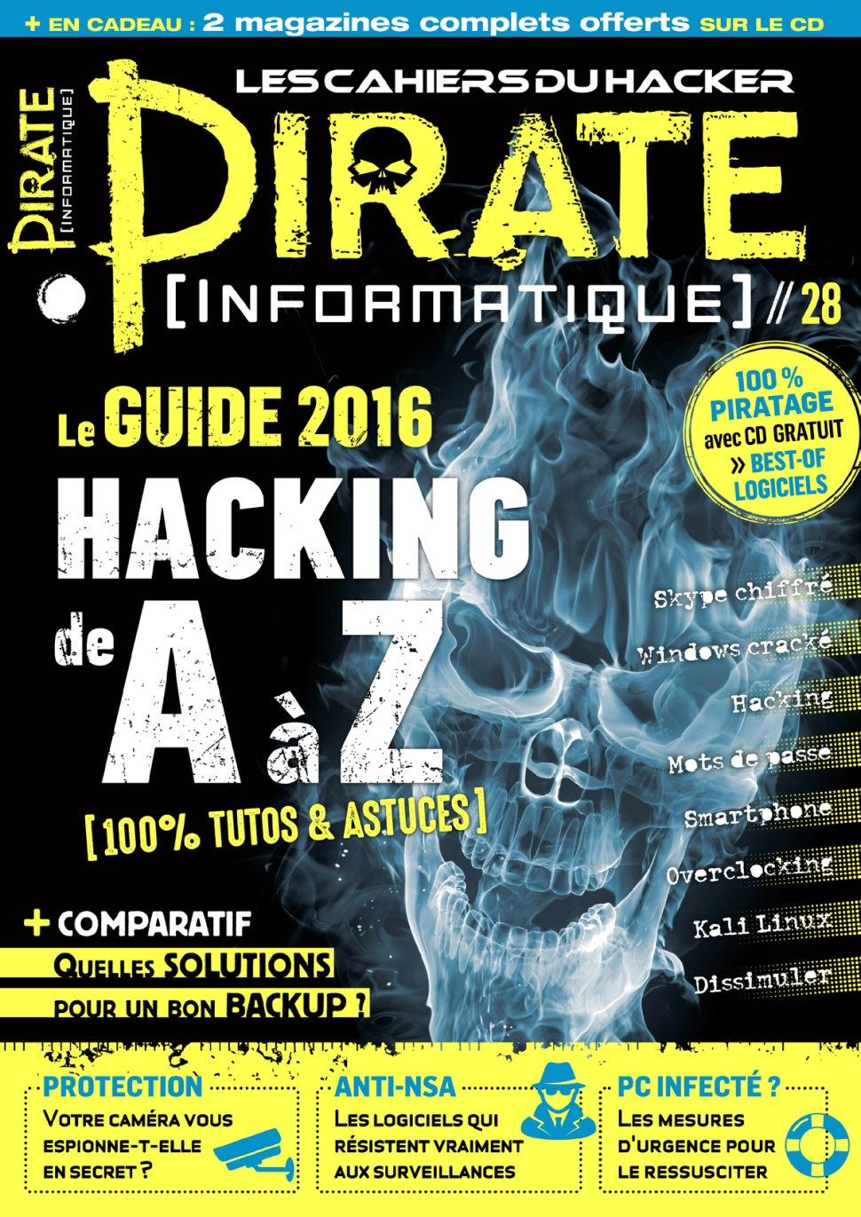 télécharger Pirate Informatique N°28 - Fevrier-Avril 2016