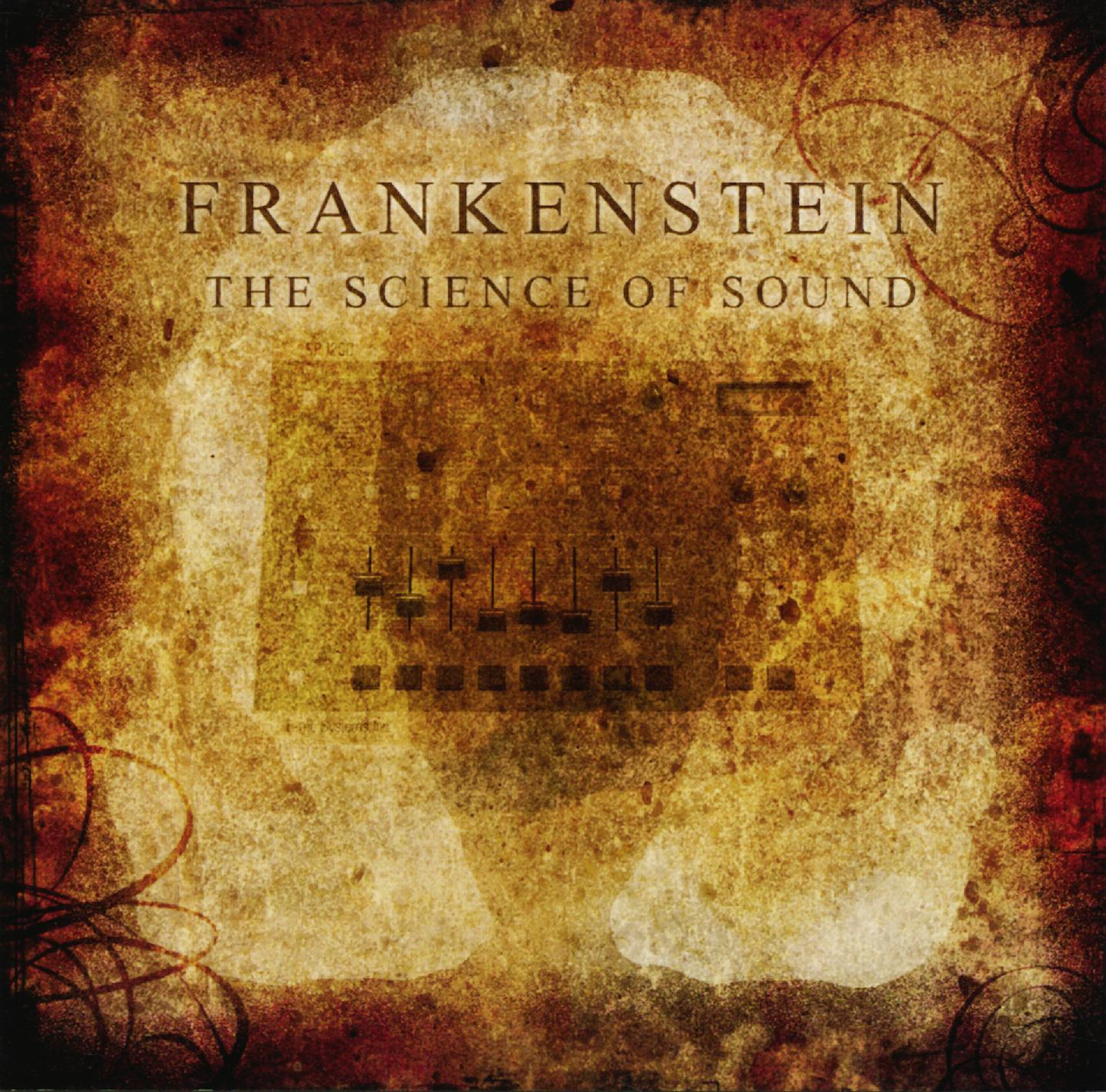 Frankenstein - The Science Of Sound (2014)