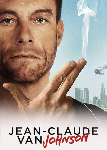 Jean-Claude Van Johnson - Saison 1 [COMPLETE] [06/06] FRENCH | Qualité HD 720p