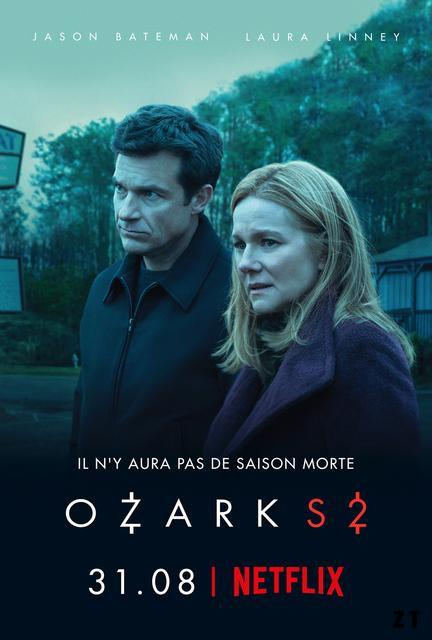 Ozark- Saison 2 [COMPLETE] [10/10] FRENCH | Qualité Web-DL