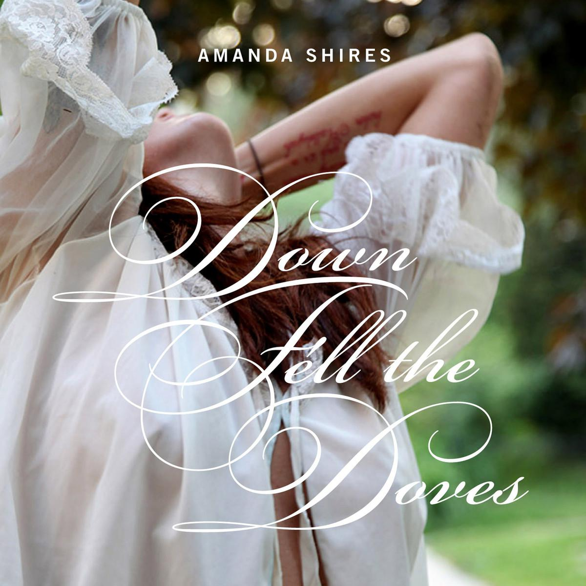 Amanda Shires - Down Fell The Doves (2013) [MULTI]
