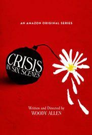 Crisis in Six Scenes – Saison 1