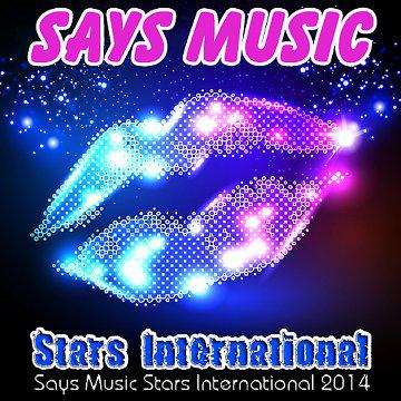 Says Music (Stars International) 2014