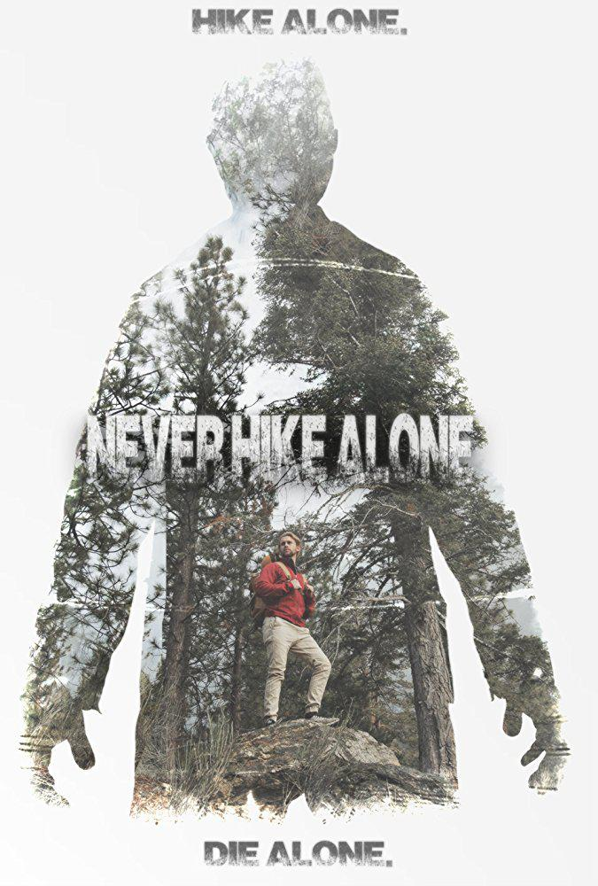 Never Hike Alone (Vostfr)