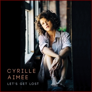 Cyrille Aimee - Let's Get Lost - 2016 - 320Kbps