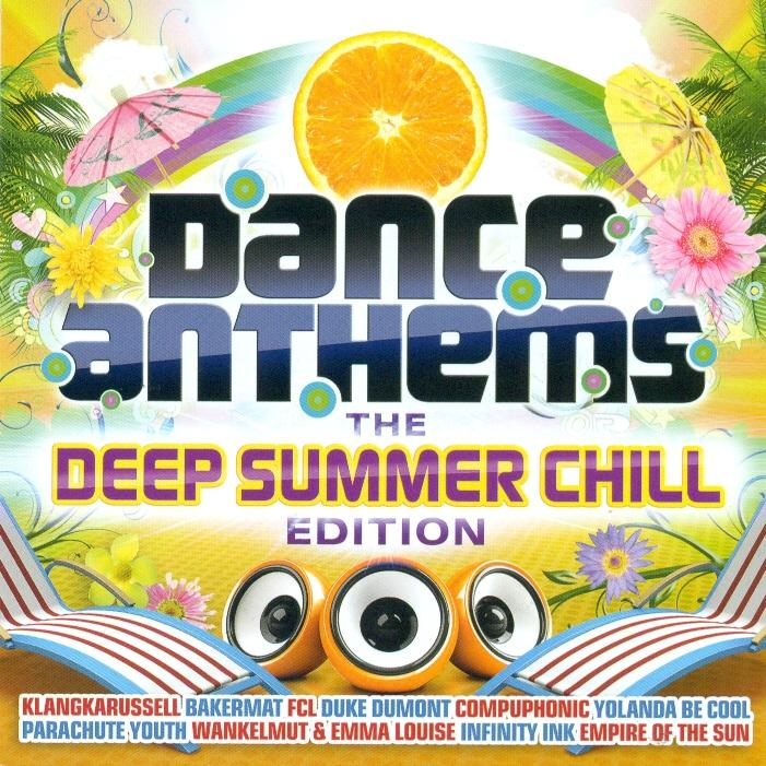 Dance Anthems (the Deep Summer Chill Edition 2013)