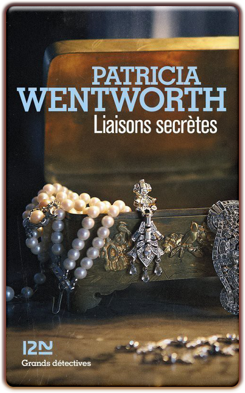 Patricia Wentworth - Liaisons secretes (2016)