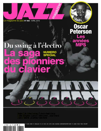 télécharger Jazz Magazine N°682 - Avril 2016