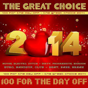 100 For the Day off - The Great Choice (2014)