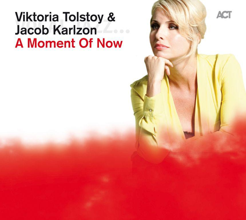 Viktoria Tolstoy and Jacob Karlzon - A Moment Of Now