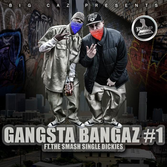 Big Caz Presents Gangsta Bangaz 1 (2014) [MULTI]