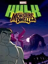 Hulk: Where Monsters Dwell (Vostfr)