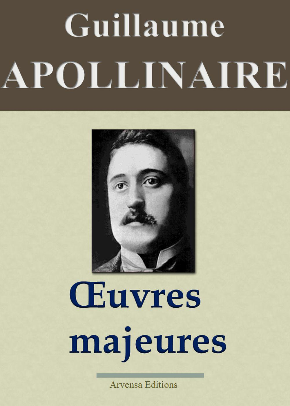 Guillaume APOLLINAIRE - Oeuvres Majeures