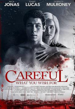 Careful What You Wish For (2016)