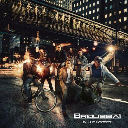 Broussa� - In the Street (2015)