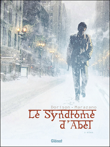 Le Syndrome D'Abel [Tome 02]