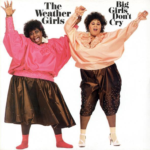 The Weather Girls - Big Girls Dont Cry [MULTI]