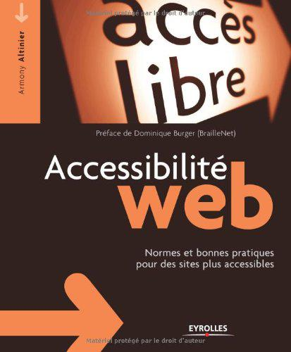 Accessibilité web - Armony Altinier, Dominique Burger sur Bookys