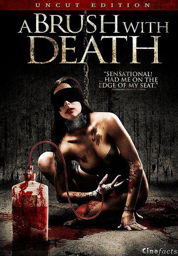 A Brush with Death (Vostfr)