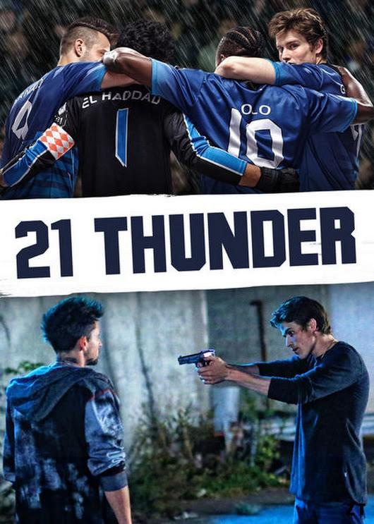 21 Thunder - Saison 1 [02/??] FRENCH | Qualité HD 720 p