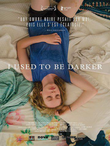 I Used To Be Darker (Vostfr)