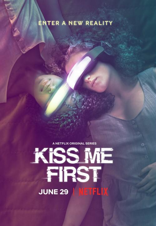 Kiss Me First - Saison 1 [COMPLETE] [06/06] FRENCH | Qualité HD 720p