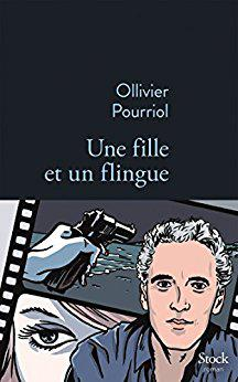 Ollivier Pourriol - Une fille et un flingue (2016)