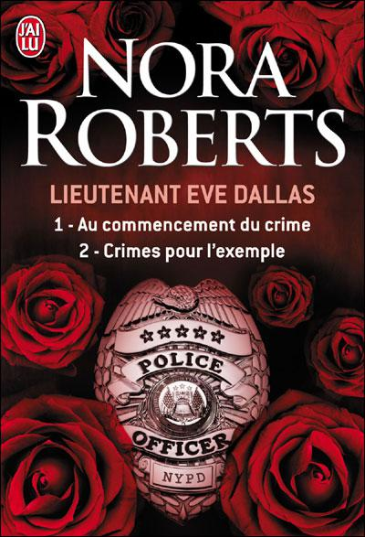 Nora Roberts - Eve Dallas (37 tomes)