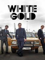 White Gold – Saison 1