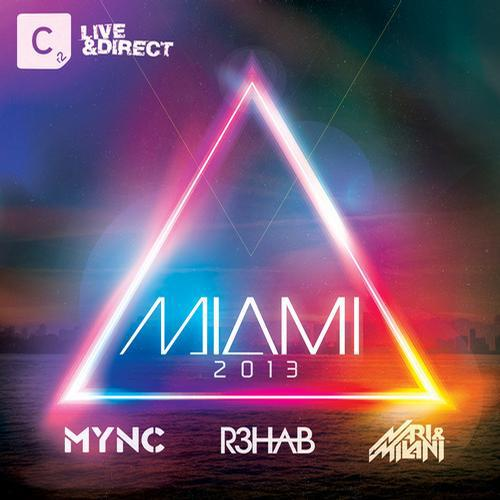 Miami 2013 (Mixed By R3hab MYNC and Nari and Milani) [MULTI]