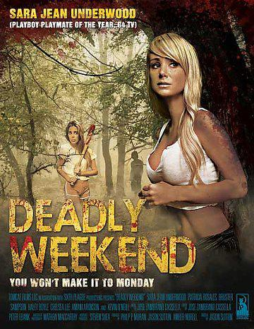 Deadly Weekend (Vostfr)