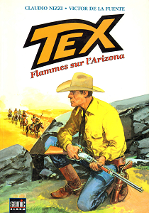 Tex - Tome 1 - Flammes sur L'Arizona (Semic)
