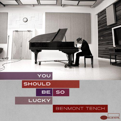 Benmont Tench - You Should Be So Lucky (2014)