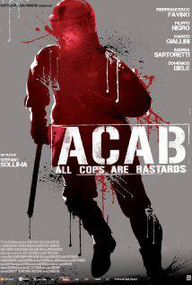 A.C.A.B.: All Cops Are Bastards (Vostfr)