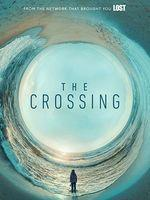 The Crossing (2018) Saison 1 Vostfr
