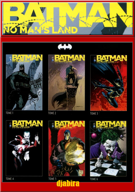 BATMAN NO MAN'S LAND 6 Tomes HD CBR PDF [COMIC][MULTI]