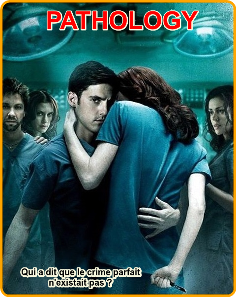 Pathology (vostfr)