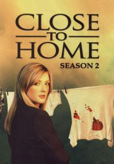 Close To Home : Juste Cause – Saison 2
