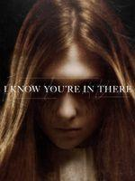 I Know You're in There Vostfr