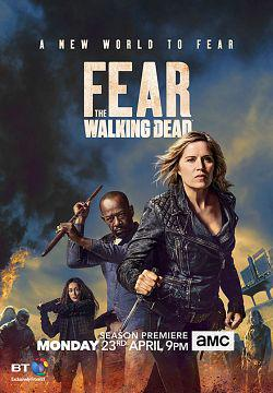 Fear The Walking Dead – Saison 4 (Vostfr)