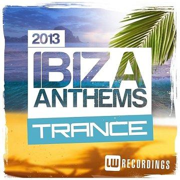 Ibiza Anthems Trance (2013) [MULTI]