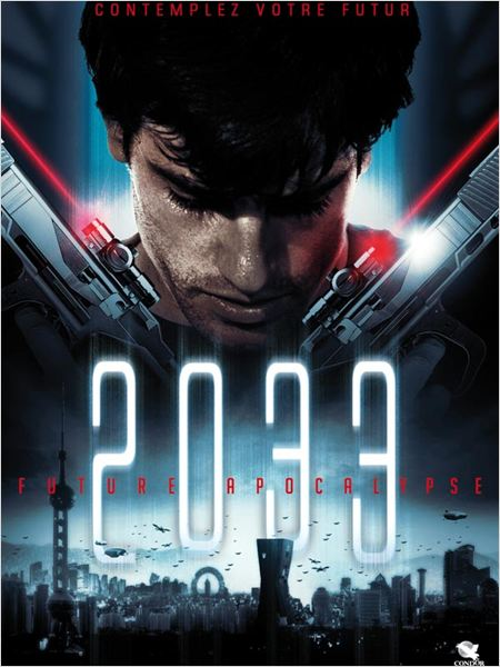 2033 : Future Apocalypse (AC3) [FRENCH] [DVDRIP] [MULTI]