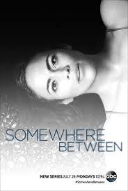 Somewhere Between Saison 1 VOSTFR