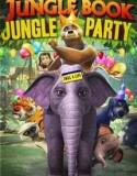 The Jungle Book: Jungle Party en Streaming