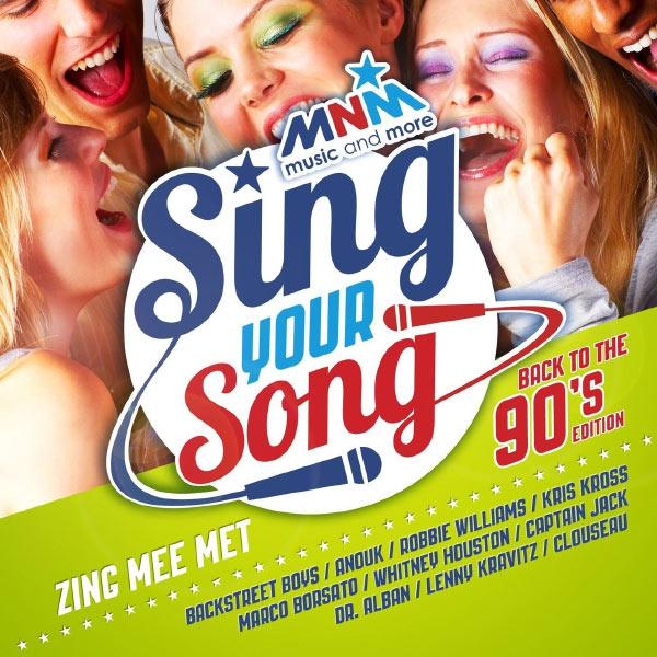 [MULTI] MNM Sing Your Song (Back To The 90′s Edition)