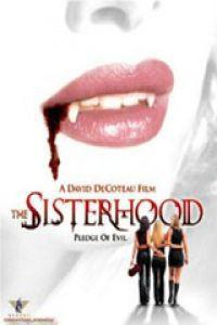 The Sisterhood – Les Filles Du Diable