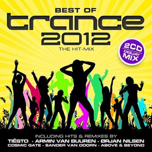 Best Of Trance 2012 - The Hit Mix [Multi]